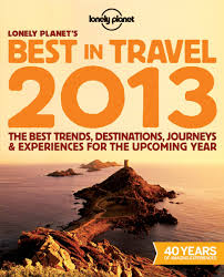 Lonely Planet Best in Travel 2013