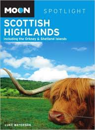 Moon Scottish Highlands, 1st Edition